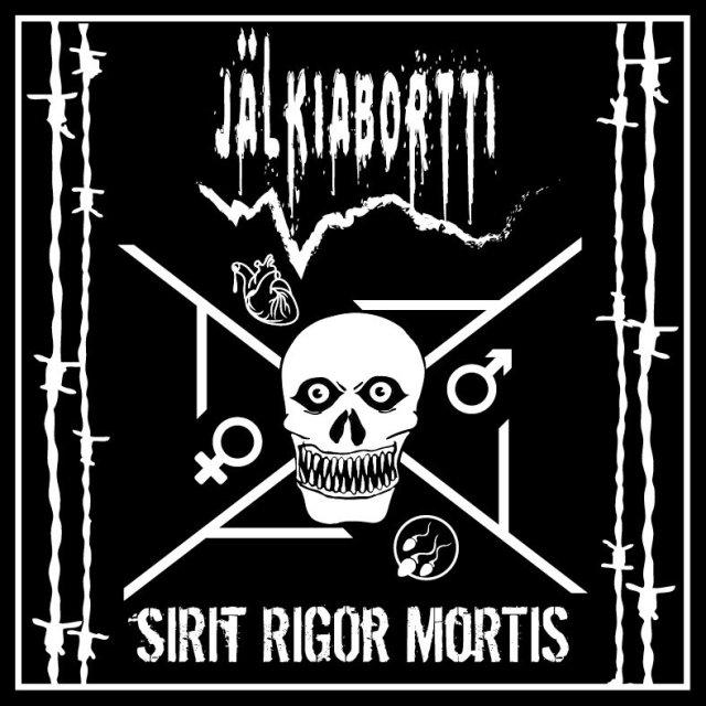 Jälkiabortti - Sirit Rigor Mortis